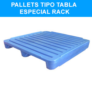 Pallets tipo Tabla Especial Rack